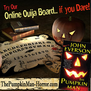 http://thepumpkinman-horror.com/ask-the-ouija.html